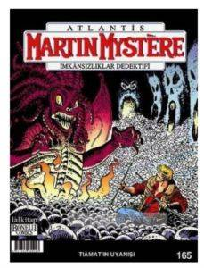 Martin Mystere sayı 165 - Tiamat'ın Uyanışı