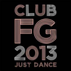 Club FG 2013 Just Dance (CD)