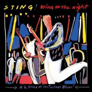 Sting / Bring On The Nigh ...