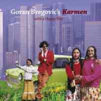 Goran Bregovic's / Karmen (With a Happy End)