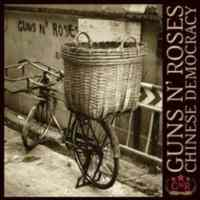 Guns N'Roses / Chinese Democracy
