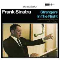 Frank Sinatra / Strangers In The Night