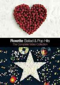 Roxette Ballad & pop Hits The Complete Video Collection