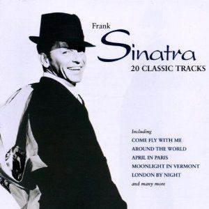 Frank Sinatra 20 Classic  ...