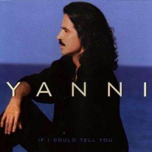 Yanni If I Could Tell You Cd