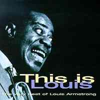 Louis Armstrong / The Very Best Of Louis Armstrong