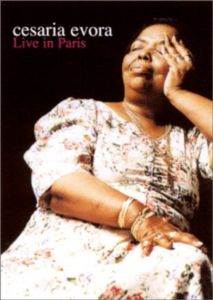 Cesaria Evora Live in Paris