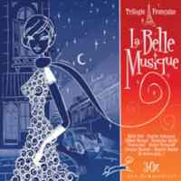 La Bell Musigue-Trilogie Française