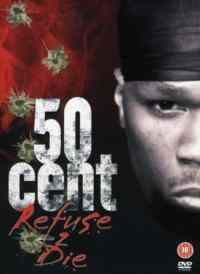 50 Cent / Refuse Die