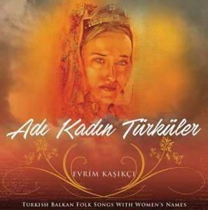 Adı Kadın Türküler