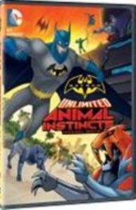 Batman Sınır Tanımayan - Hayvan İçgüdüsü