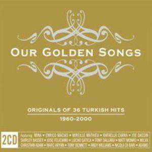 Our Golden Songs Originals Of 36 Turkish Hits 1960-2000 Cd
