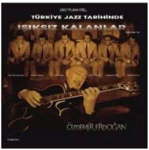 Türkiye Jazz Tarihinde Işıksız Kalanlar