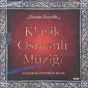 Emirgan Ensemble / Klasik Osmanlı Müziği