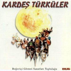 Kardeş Türküler / Boğaziç ...