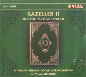 Gazeller II / 78 Devirli Taş Plak Kayıtları
