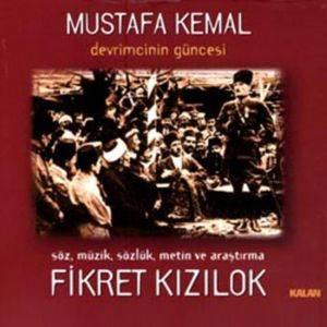 Mustafa Kemal Devrimcinin ...