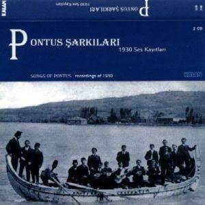 Pontus Şarkıları 1930 Ses Kayıtları