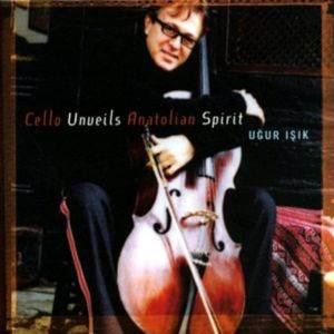 Cello Unueils Anatolian Spirit