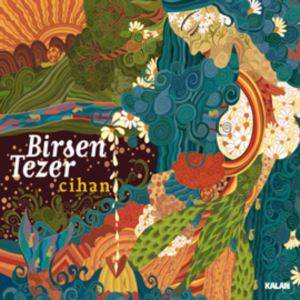 Birsen Tezer / Cihan