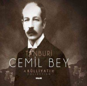 Tanburi Cemil Bey <br/>Külliyatı Collecti ...
