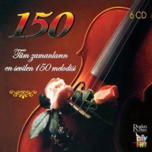 Tüm Zamanların En Sevilen 150 Melodisi