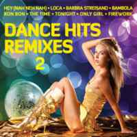Dance Hits Remixes 2