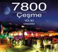 7800 Çeşme Vol. 3 by Doğu ...