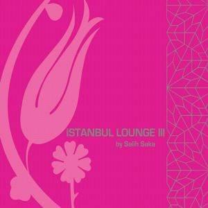 İstanbul Lounge III by Sa ...