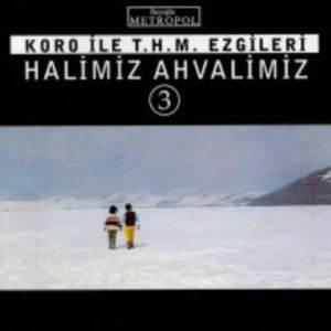 Halimiz Ahvalimiz-3