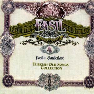 Fasıl 4 - Fasl-ı Şarkılar