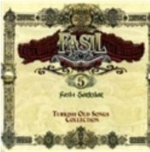 Fasıl 5-Fasl-ı Şarkılar