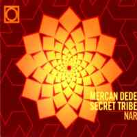 Mercan Dede Nar Secret Tribe