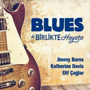 Blues ile Birlikte Hayata (CD)