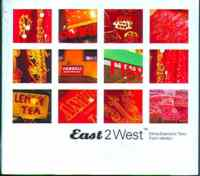 East 2 West / Ethno - Electronic Tales
