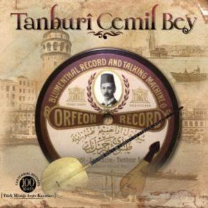 Tanburi Cemil Bey  ...