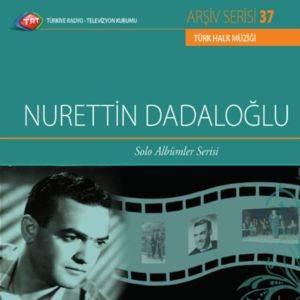 Nurettin Dadaloğlu Solo Albümler Serisi