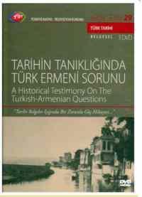 TRT Arşiv 29/Tarihin Tanıklığında Türk Ermeni Sorunu