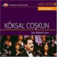 TRT Arşiv Serisi 75 Köksal Coşkun