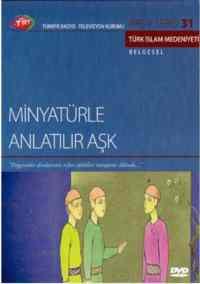 TRT Arşiv Serisi 31-Minyatürle Anlatılır Aşk