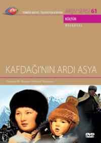 TRT Arşiv Serisi 61-Kafdağı'nın Ardı Asya