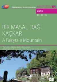 TRT Arşiv Serisi 64-Bir Masal Dağı Kaçkar