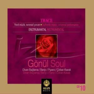 İz / Trace - Gönül / Soul ...