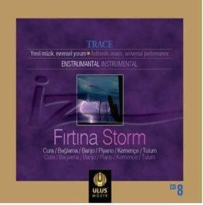 İz / Trace - Fırtına / Storm
