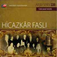 TRT Arşiv Serisi 220-Hicazkar Faslı
