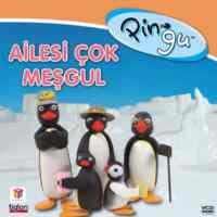 Pingu nun Ailesi çok Meşgul