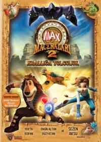 Max Maceraları 2 Krallığa Yolculuk