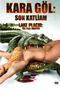Kara Göl: Son Katliam - Lake Placid Final Chapter (VCD)