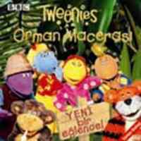 TWEENIES ORMAN MACERASI