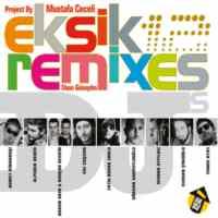 Eksik Remixes